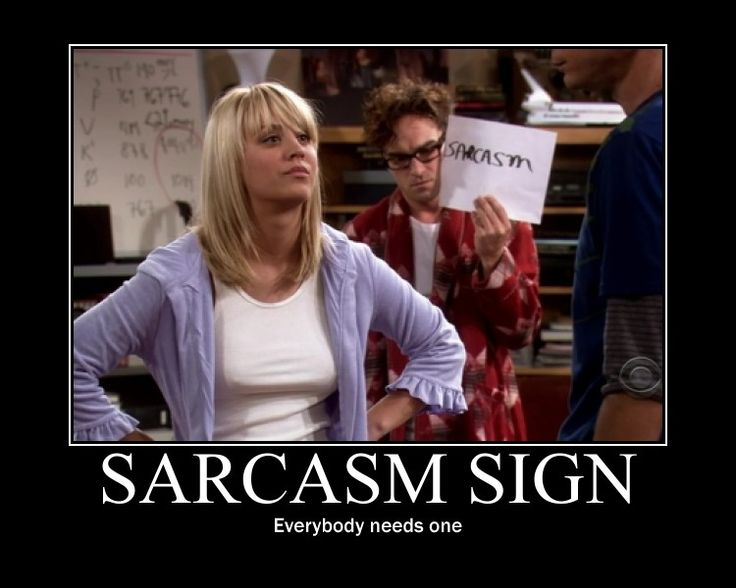 sarcasm-sign-everybody-needs-one