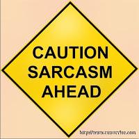 caution-sarcasm-ahead
