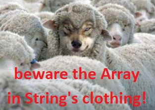 beware the array in string's clothing