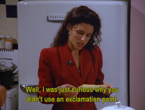 elaine-curious-why-didnt-use-exclamation-point