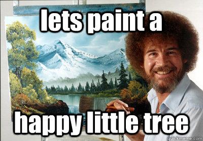 lets paint a happy little tree