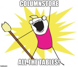 columnstore all the tables